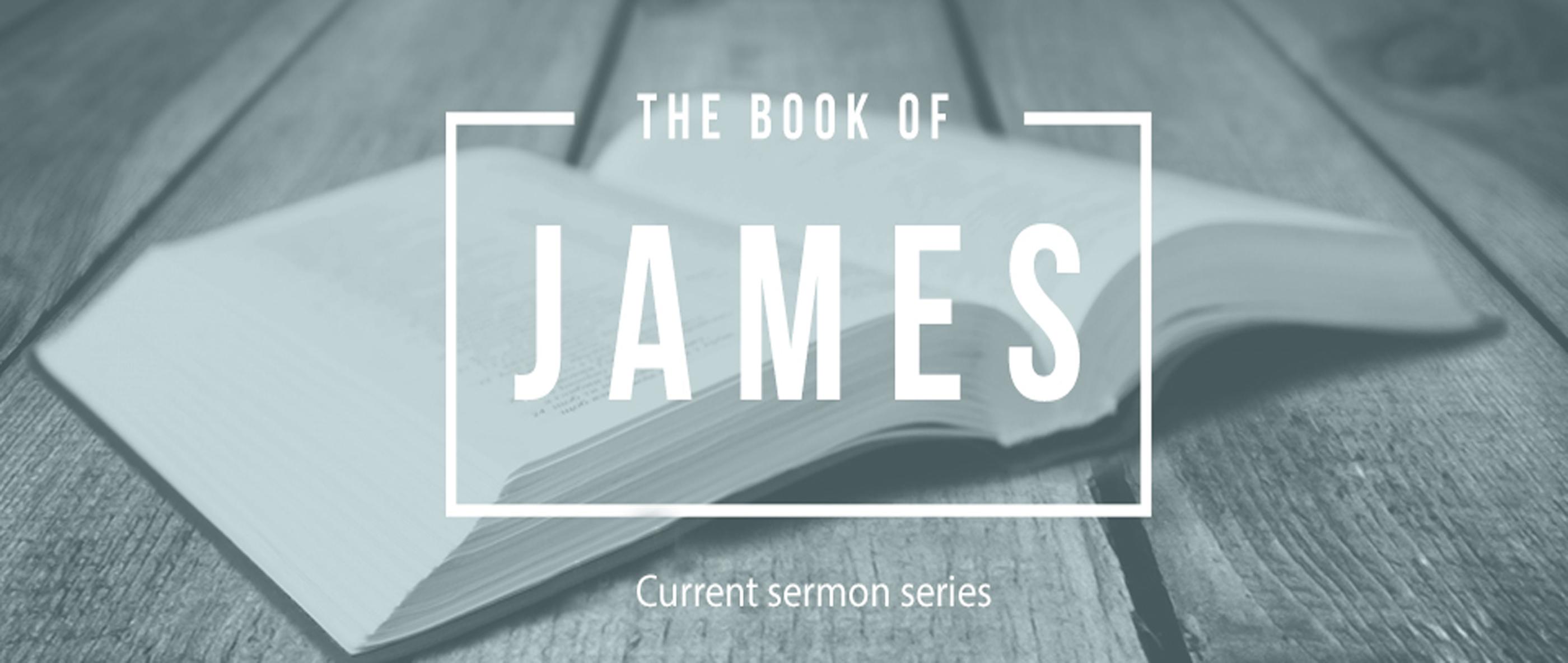 James, A sermon Series - CROSSTOWNE